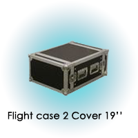 FLIGHT CASE 2 COVER 19''